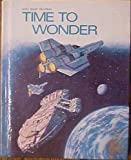img - for Time To Wonder 1980 Level 13 (Holt Basic Reading) book / textbook / text book