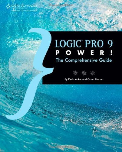 [PDF] Logic Pro 9 Power!: The Comprehensive Guide Free Download | Publisher : Course Technology PTR | Category : Computers & Internet | ISBN 10 : 1435456122 | ISBN 13 : 9781435456129