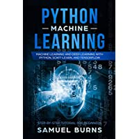 Python Machine Learning: Machine Learning and Deep Learning with Python, Scikit-Learn, and Tensorflow