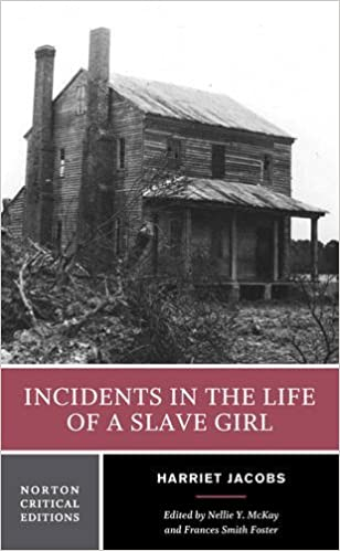 incidents in the life of a slave girl norton critical editions incidents in the life of a slave girl norton critical editions 12133rd edition by harriet jacobs