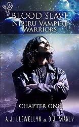 Nibiru Vampire Warriors - Chp. One (Blood Slave) (English Edition)