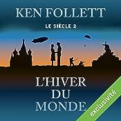 L'hiver du monde (Le siècle 2) | Ken Follett