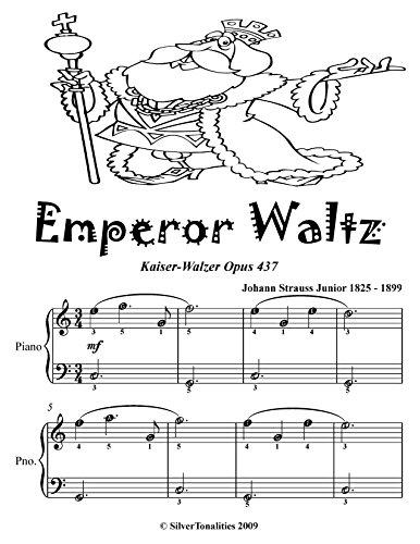 Emperor Waltz Kaiser Walzer Opus 437 Easiest Piano Sheet Music Tadpole Edition Walzer Johann Strauss