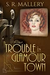 Trouble In Glamour Town Paperback