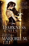 Darkness Calls (Hunter Kiss, Book 2)