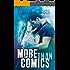 More Than Comics: A Rock Star Romance (Chasing The Dream Book 2)