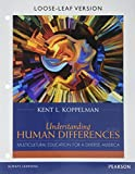Understanding Human Differences: Multicultural Education for a Diverse America, Loose-Leaf Version (5th Edition)