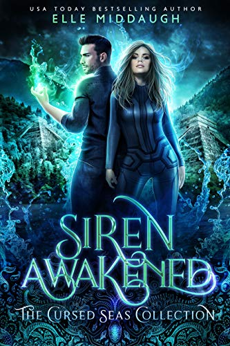 Siren Awakened (The Cursed Seas Collection) by [Middaugh, Elle, Seas, Cursed, Legacy, Charmed]