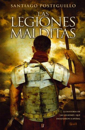 Descargar Libro Las Legiones Malditas Santiago Posteguillo