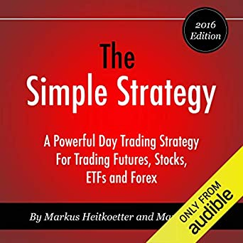 Amazon.com: The Simple Strategy: A Powerful Day Trading ...