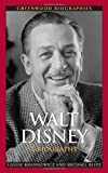 img - for Walt Disney: A Biography (Greenwood Biographies) book / textbook / text book