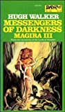 Messenger of Darkness, Hugh Walker, 0879974524