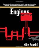 Kyпить Mike Busch on Engines: What every aircraft owner needs to know about the design, operation, condition monitoring, maintenance and troubleshooting of piston aircraft engines на Amazon.com