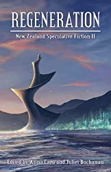 Regeneration: New Zealand Speculative Fiction II