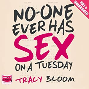 No-One Ever Has Sex on a Tuesday Hörbuch
