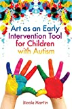 Amazon.fr - Art Therapy with Children on the Autistic