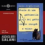 Storia di una gabbianella e del gatto che le insegnò a volare | Luis Sepúlveda