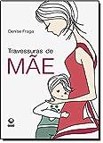 Travessuras De Mae