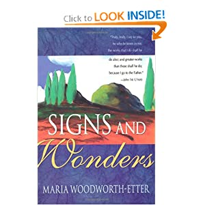 Signs And Wonders Maria Woodworth Etter