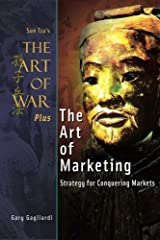 The Art of War Plus The Art of Marketing: Strategy for Conquering Marketings Paperback