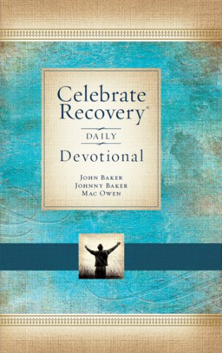 Celebrate Recovery Daily Devotional: 366 Devotionals (The Message Daily Devotional)