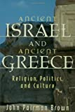 Ancient Israel and Ancient Greece, John Pairman Brown, 0800635914