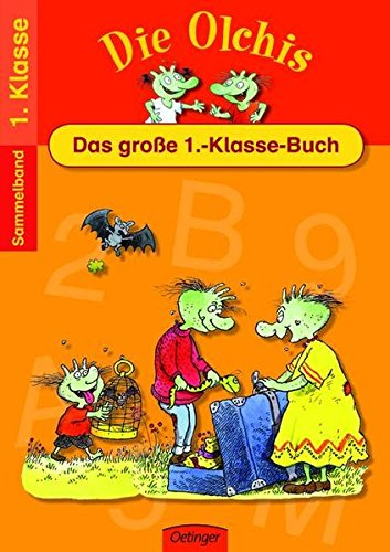 Die Olchis Das große 1.-Klasse-Buch (Spielend leicht lernen)