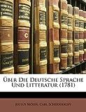Über Die Deutsche Sprache und Litteratur, Justus Möser and Carl Schüddekopf, 1148492720