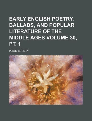 Download Early English poetry, ballads, and popular literature of the Middle Ages Volume 30, pt. 1 ebook