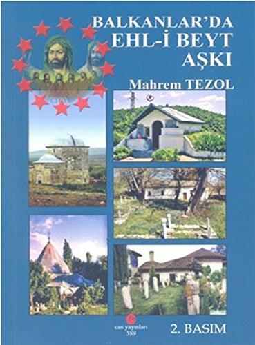 Download Balkanlar'da Ehl-i Beyt Aski PDF