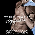 My Best Friend's Stepfather | Opal Carew