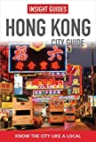 Front cover for the book Insight Guides Hong Kong by Insight Guides
