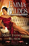 a most improper rumor whispers of scandal by emma wildes 2013 03 05