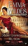download ebook a most improper rumor (whispers of scandal) by emma wildes (2013-03-05) pdf epub