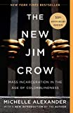 img - for The New Jim Crow: Mass Incarceration in the Age of Colorblindness book / textbook / text book