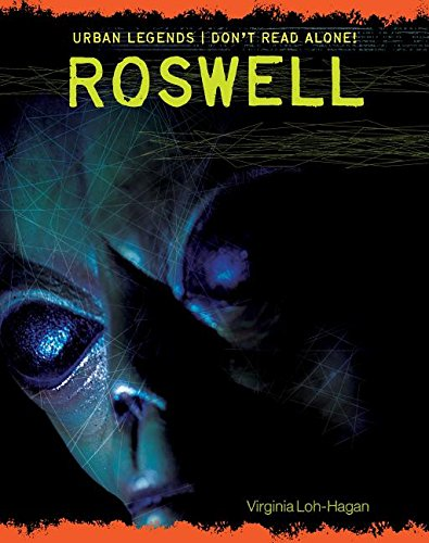 Roswell (Urban Legends: Don't Read Alone!)
