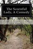 img - for The Scornful Lady, A Comedy book / textbook / text book