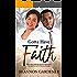 Gotta Have Faith (A Clean Christian African American Romance Book 3)