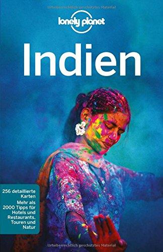Lonely Planet Reiseführer Indien (Lonely Planet Reiseführer Deutsch)