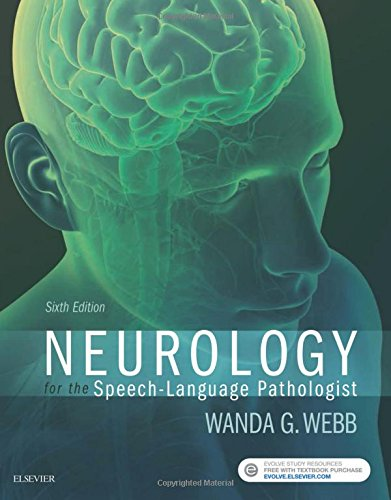 Neurology for the Speech-Language Pathologist, 6e