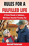 Rules for a Fulfilled Life: A Perfect Remedy to