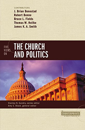 Five Views on the Church and Politics (Counterpoints: Bible and Theology)