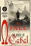 Image of The Fall of the House of Cabal: A Novel (Johannes Cabal Novels)