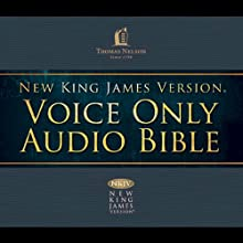 NKJV Voice Only Audio Bible Audiobook by  Thomas Nelson, Inc. Narrated by Bob Souer