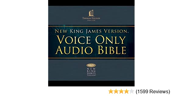 Amazon com: Voice Only Audio Bible - New King James Version