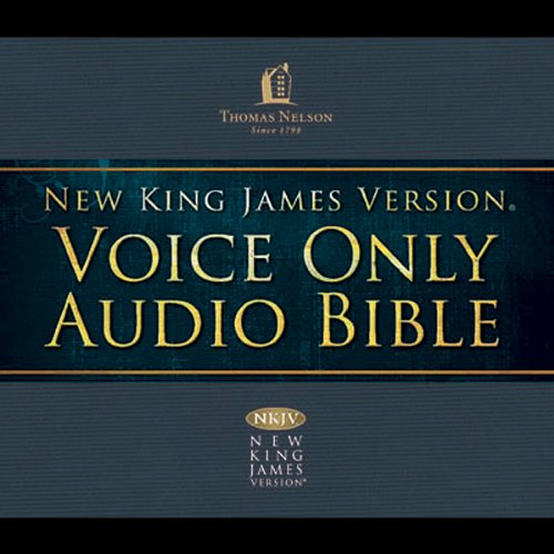 NKJV Voice Only Audio Bible  - Nelson Au