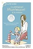 La pédagogie Montessori à la maison : 200