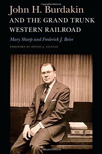 Grand Trunk Western Railroad (John H. Burdakin and the Grand Trunk Western Railroad)