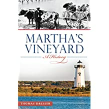Martha's Vineyard: A History (Brief History)