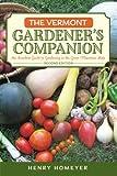 The Vermont Gardener's Companion: An Insider's